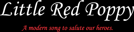 Little Red Poppy: a modern song to salute our heroes.